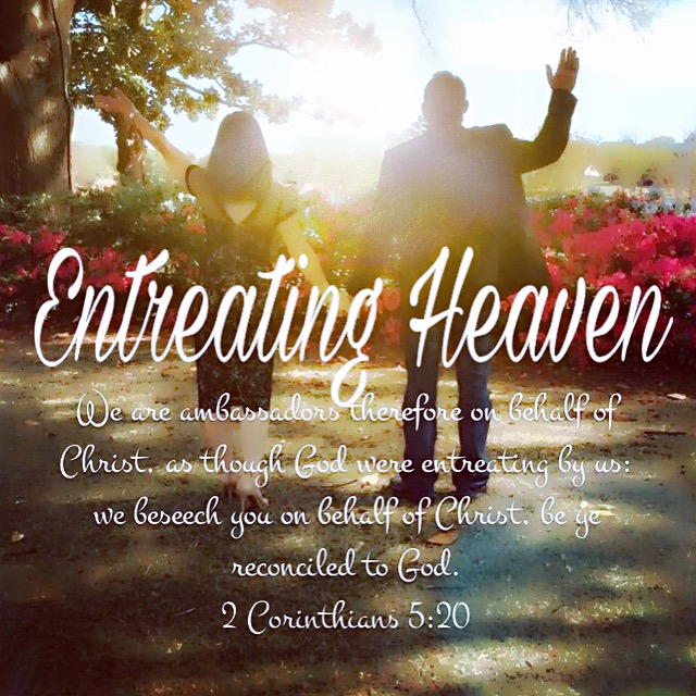 Entreating Heaven