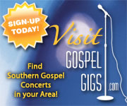 Visit Gospel Gigs and find Southern Gospel concerts in your area